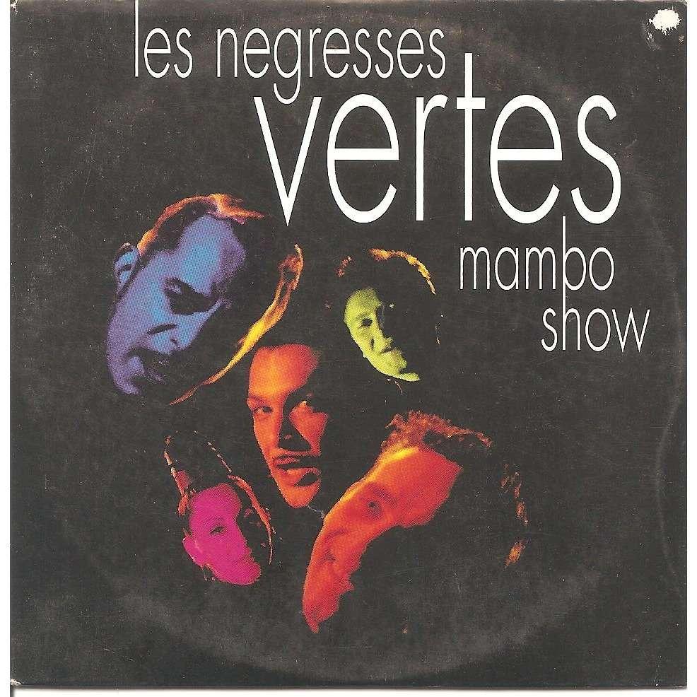 LES NEGRESSES VERTES Mambo show / Le poète