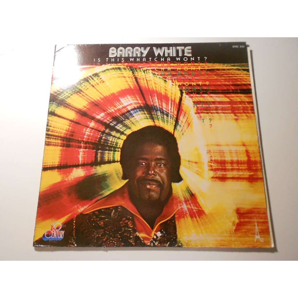 barry white is this watcha wont ?