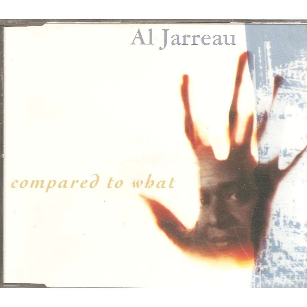 Al Jarreau Compared to what / I is for lover / Like a lover