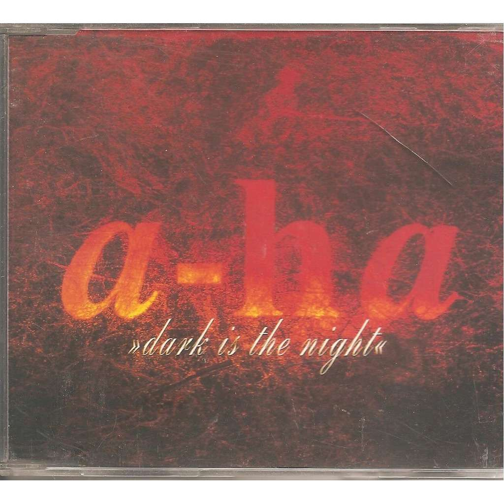 A-HA Dark is the night / I've been losing you/Cry wolf / Andel in the snow