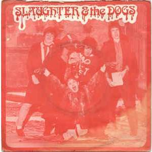 Slaughter And The Dogs Cranked Up Really High / The Bitch (red labels)