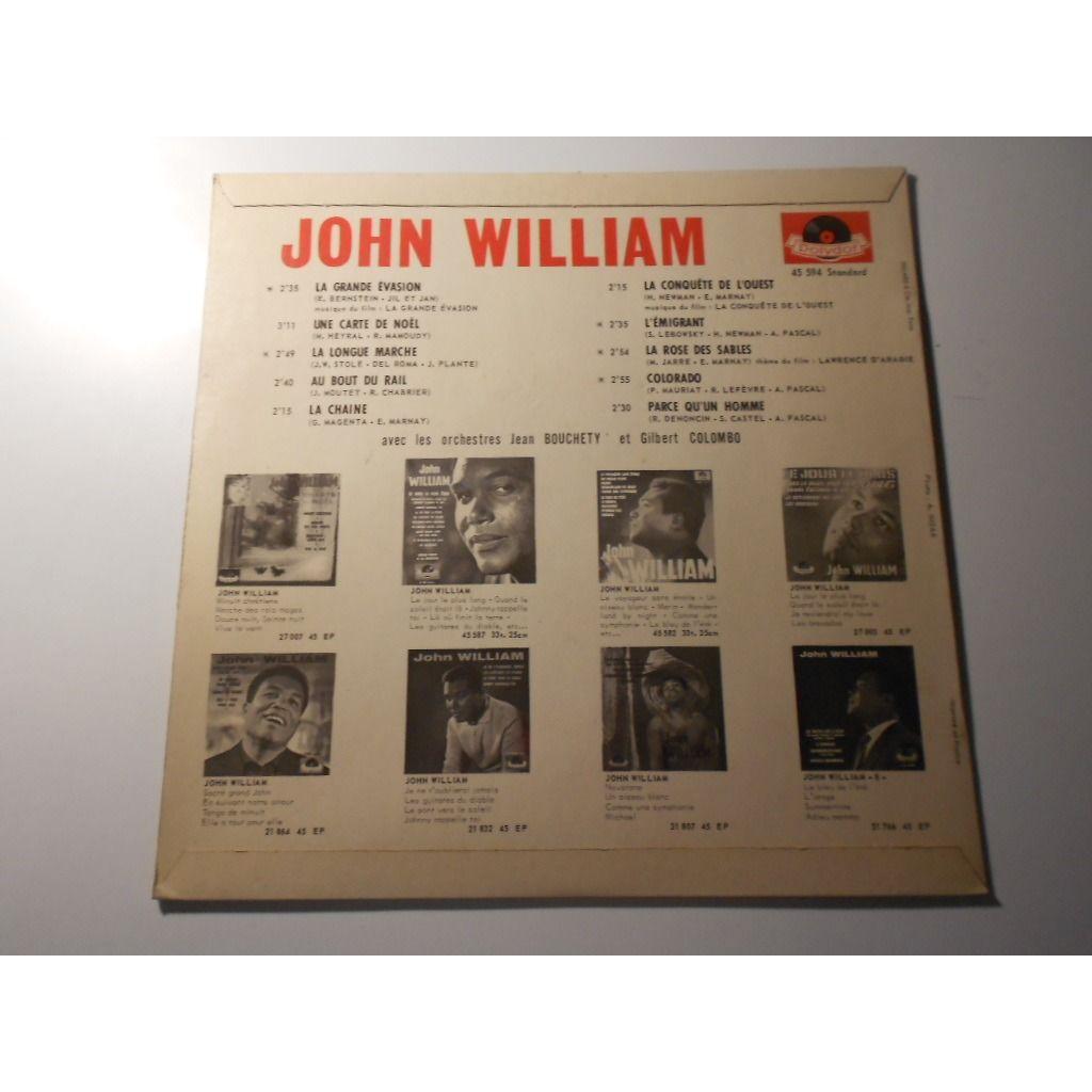 JOHN WILLIAM la grande evasion