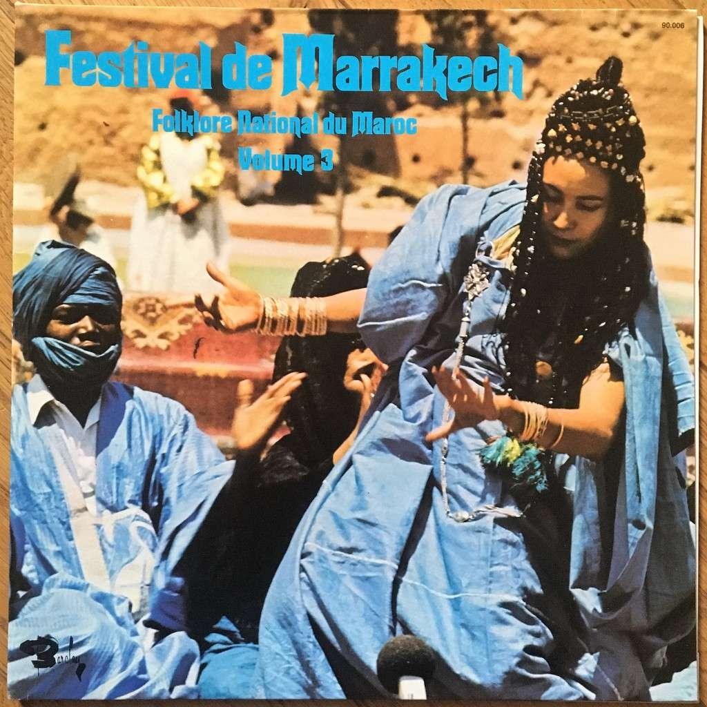 Various Festival De Marrakech - Folklore National Du Maroc Volume 3