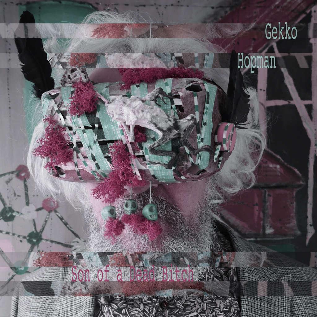 SMAP Records : GEKKO HOPMAN Son of a dead bitch - LP