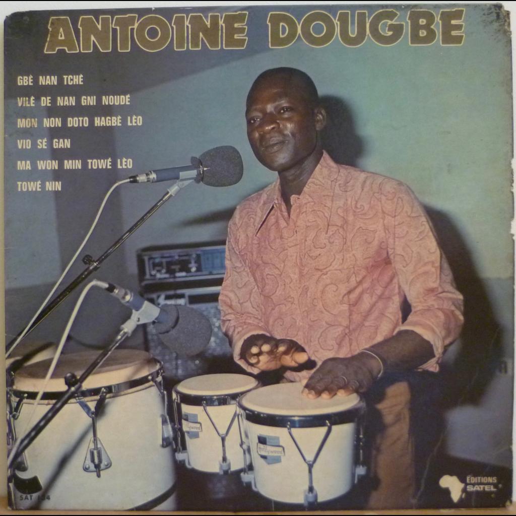 ANTOINE DOUGBE S/T Gbe nan tche