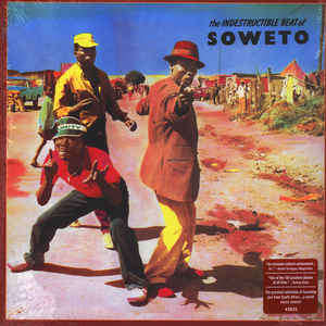 Various artists The Indestructible Beat Of Soweto