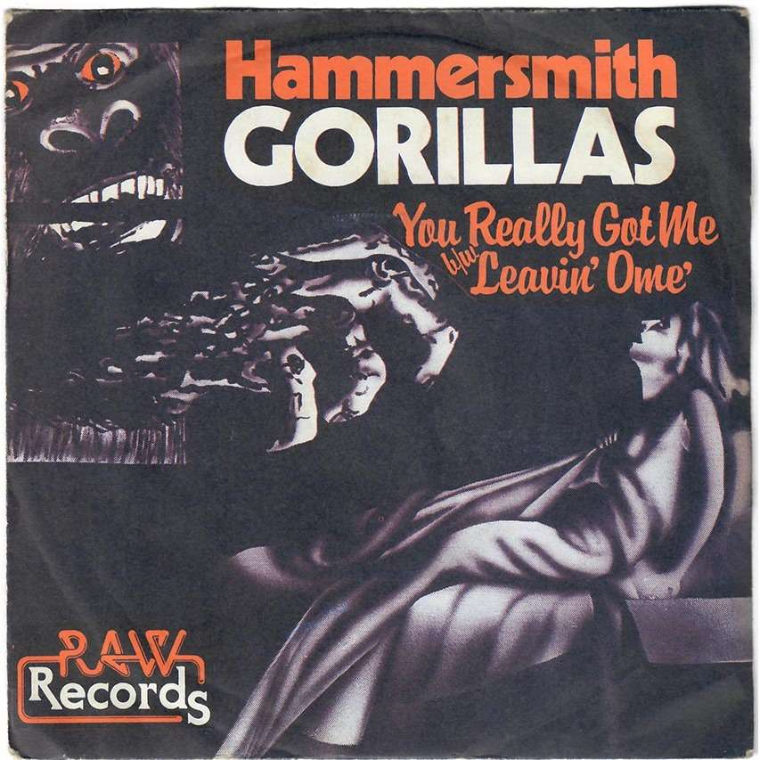 The Hammersmith Gorillas You Really Got Me / Leavin' home