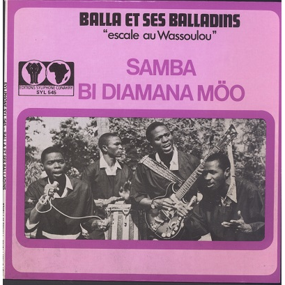 Balla et ses Balladins Samba / bi diamana moo