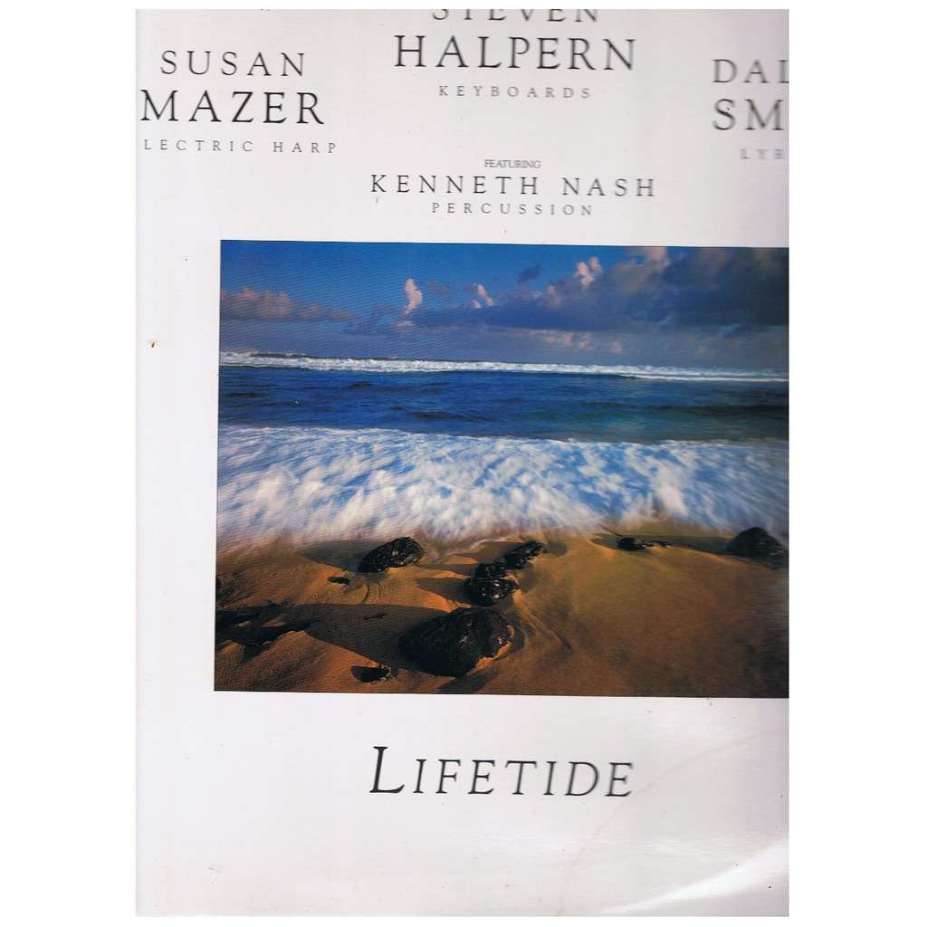 STEVEN HALPERN / SUSAN MAZER / DALLAS SMITH LIFETIDE