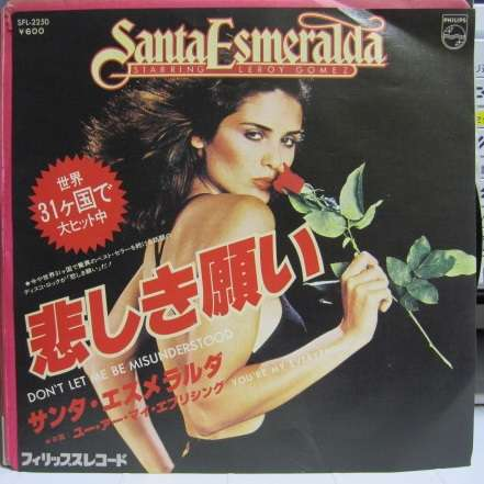 SANTA ESMERALDA DON'T LET ME BE MISUNDERSTOOD/YOU'RE MY EVERYTHING