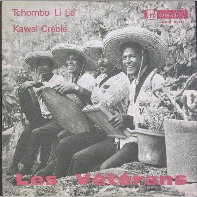 Les veterans Tchombo Li La / Kawal Créole