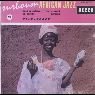 Kale - Roger Surboum African Jazz No.9