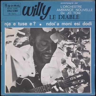 Willy Le Diable, Ambiance Nouvelle Nje e tuse e ?