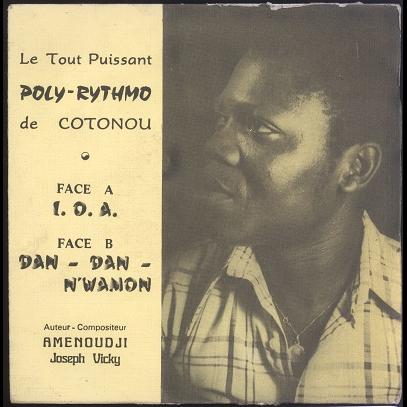 Poly-Rythmo De Cotonou I. O. A. / Dan-Dan N'Wamon