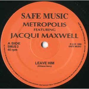 metropolis featuring jacqui maxwell leave him/bad habits