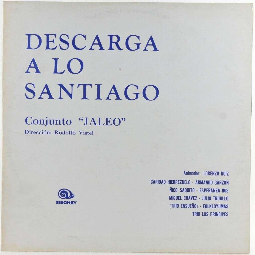 Conjunto Jaleo Rodolfo Vistel Miguel Chavez ... Conjunto Jaleo , Dirección Rodolfo Vistel - Descarga A Lo Santiago