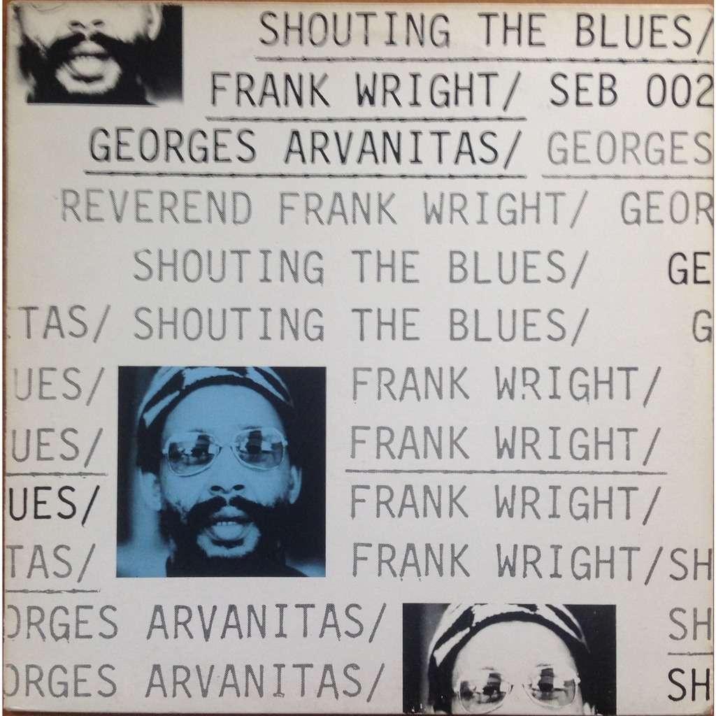 Frank Wright Georges Arvanitas Charles Saudrais .. Frank Wright / Georges Arvanitas - Shouting The Blues
