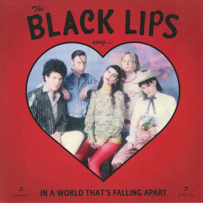 black lips In A World That's Falling Apart