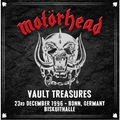 MOTÖRHEAD - Vault Treasures - 23rd December 1996 - Bonn,Germany Biskuithalle (2xlp) Ltd Edit Coloured Vinyl -E.U - LP x 2