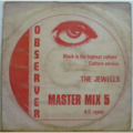 THE JEWELLS - Black is the highest culture / Culture version / One little lick / Version - 12 inch 45 rpm