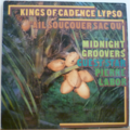 MIDNIGHT GROOVERS - Kings of cadence lypso - Ail soucouer sac ou - LP