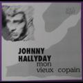 JOHNNY HALLYDAY - MON VIEUX COPAIN (Russie) - Flexi