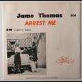 JAMO THOMAS - Arrest Me / Jamo's Soul - 45T (SP 2 titres)