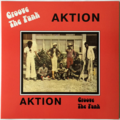 AKTION - Groove The Funk (afro/funk) - 33T