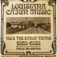 various louisiana cajun music - vol 5 the early years 1928-1938