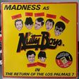 madness the return of the los palmas 7