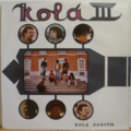 KOLA III - Kola sanjom - LP