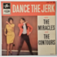THE MIRACLES / THE CONTOURS - Dance The Jerk (soul) - 7inch (EP)