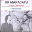 OS MARACATU - Voce abusou / Birimbau - 7inch (SP)