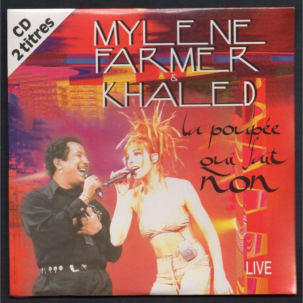 KHALED . MYLENE FARMER .. .. ( MICHEL POLNAREFF ) LA POUPEE QUI FAIT NON [ DUO MYLENE FARMER & KHALED ] - L'AUTRE [ MYLENE FARMER ]