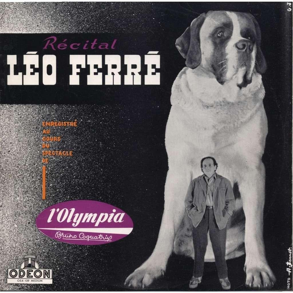 LEO FERRE + Gaston Lapeyronnie Recital Léo Ferré enregistré au cours du spectacle à l'Olympia Bruno Coquatrix
