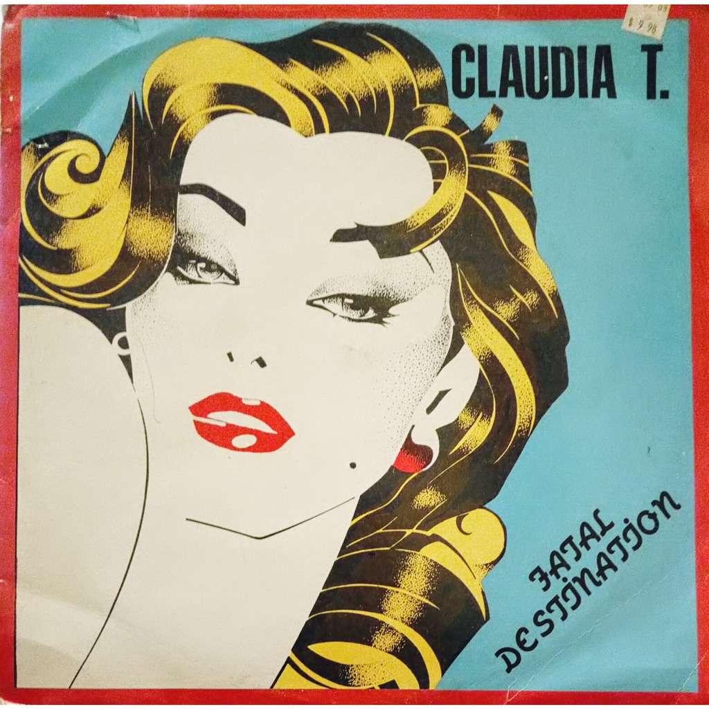 Claudia T Fatal Destination ( Vinyl, 12, 45 RPM )
