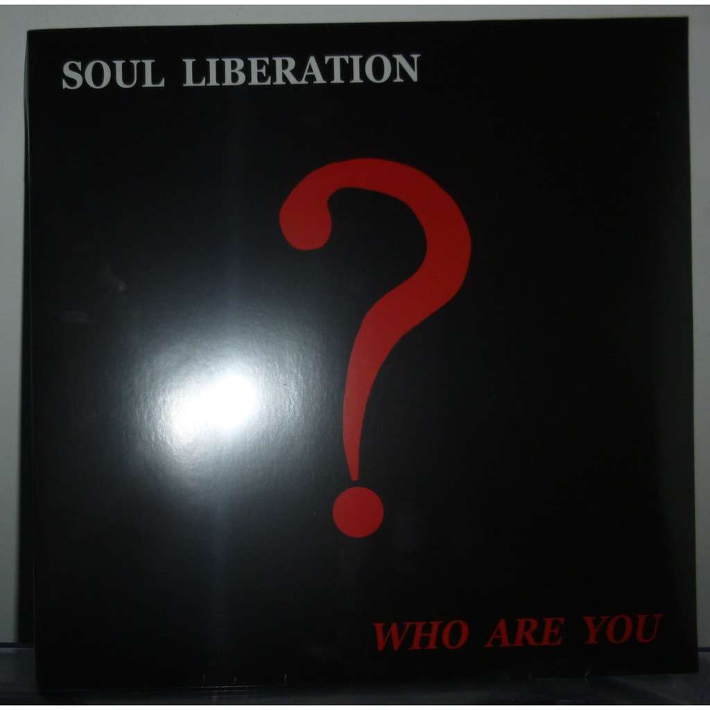 Soul Liberation Who Are You