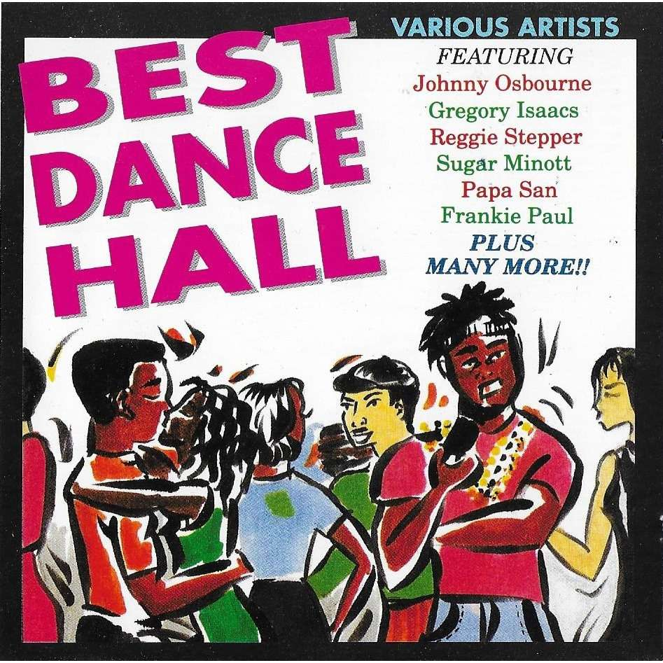 Johnny Osbourne, David Dave, Sugar Minott, PapaSan Best Dance Hall