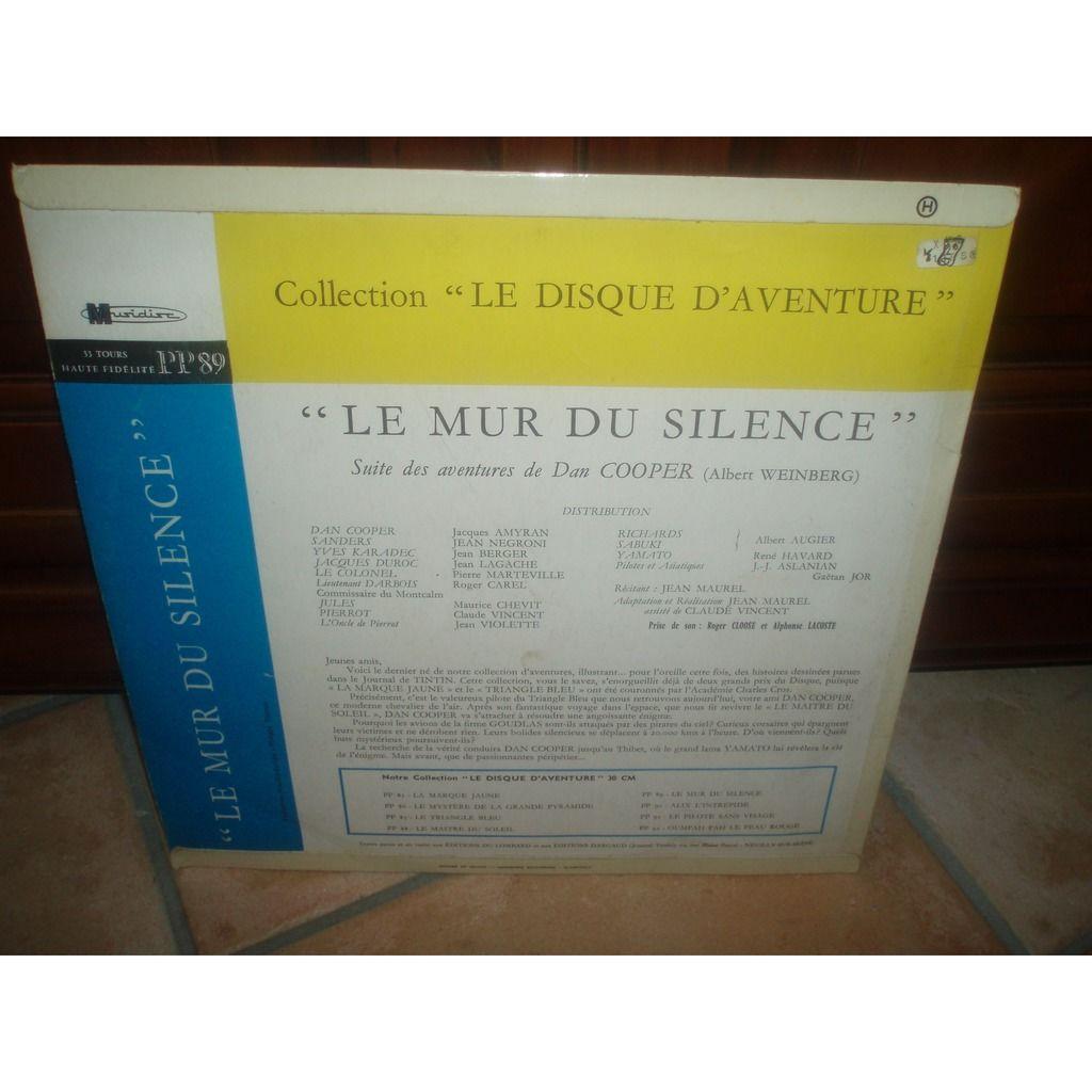 ALBERT WEINBERG / JEAN MAUREL LE MUR DU SILENCE SUITE DES AVENTURES DE DAN COOPER.JOURNAL DE TINTIN.