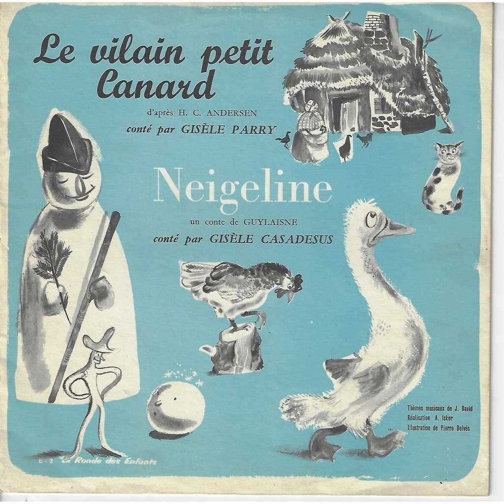 Casadesus Gisèle & Parry Gisèle le vilain petit canard / Neigeline