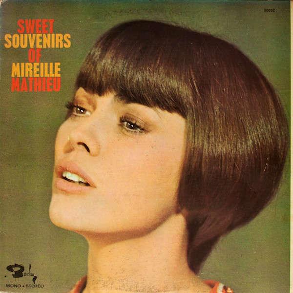mireille mathieu Sweet souvenirs of Mireille Mathieu - edition canada