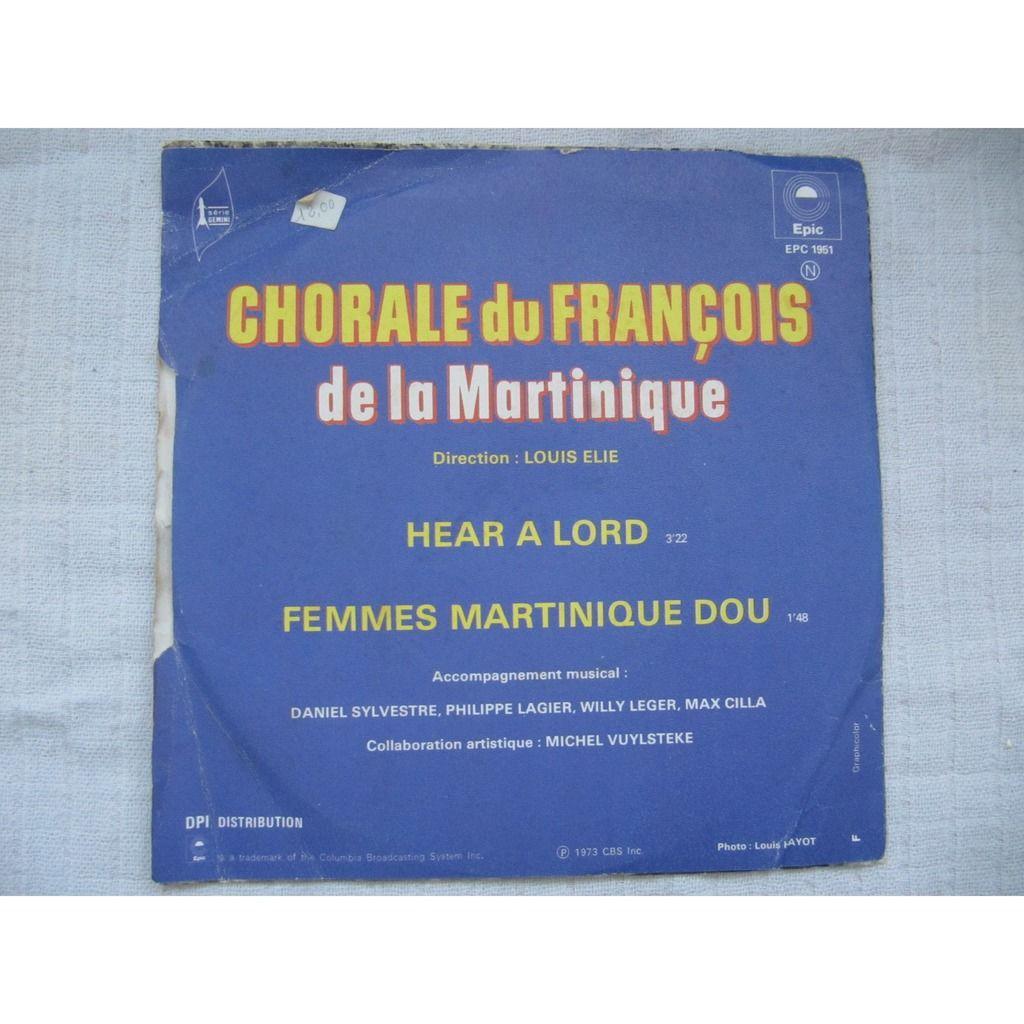 La Chorale Du François Hear A Lord