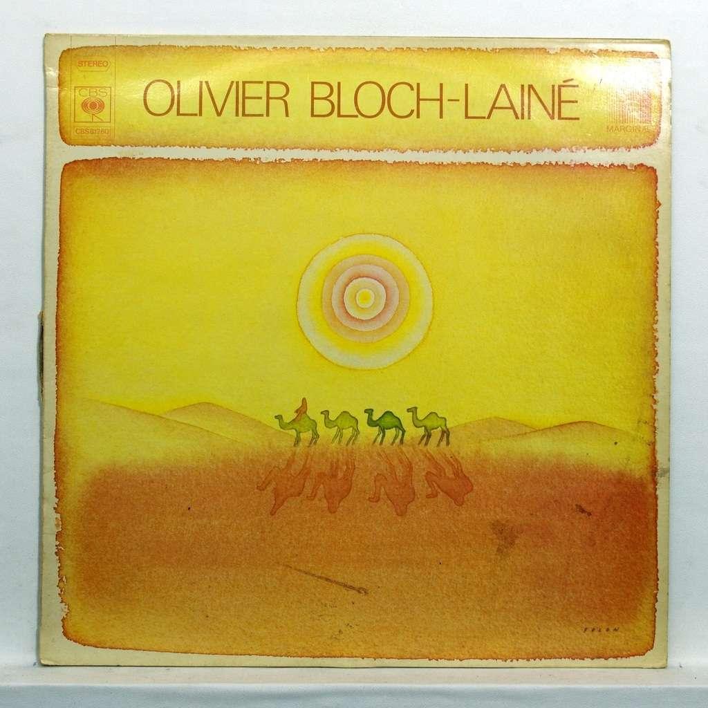 Olivier Bloch-Lainé Des mots / Magique escalier / Vu d'en bas / Il est la / Mercredi / Cyril