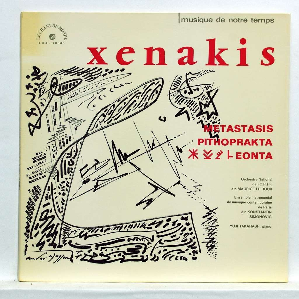 YUJI TAKAHASHI / MAURICE LEROUX iannis xenakis : metastasis / phithoprakta / eonta