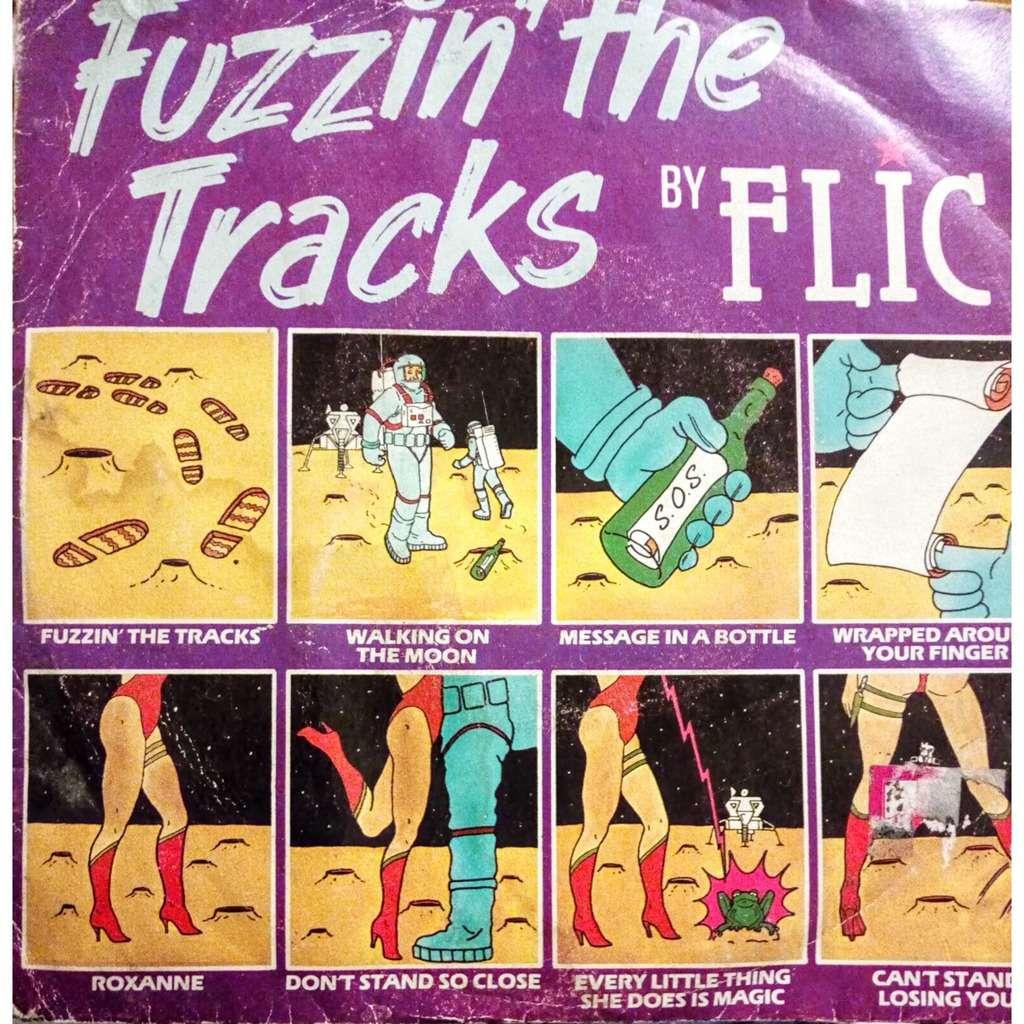 Flic Fuzzin' The Tracks