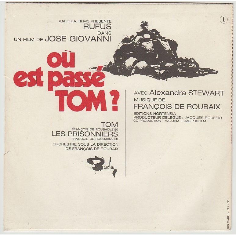françois de roubaix BO OùEst Passé Tom ? : Tom / Les Prisonniers