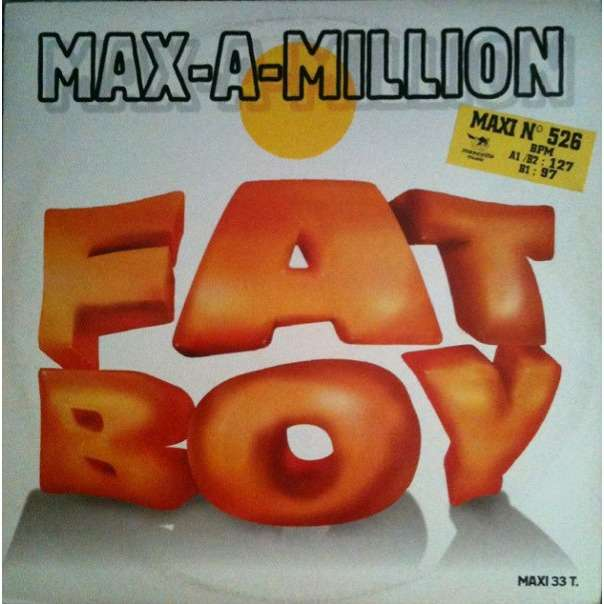 MAX A MILLION fat boy (jj club mix)