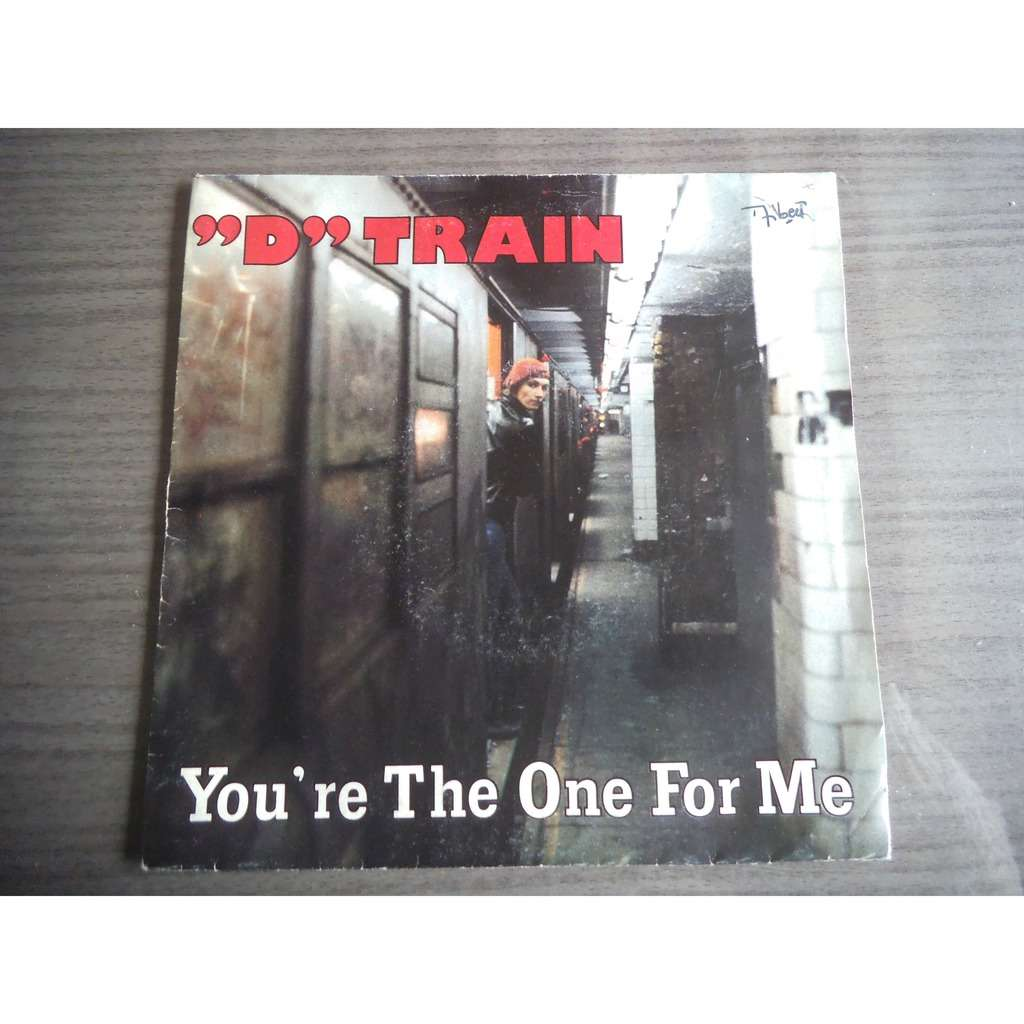 D TRAIN YOU'RE THE ONE FOR ME / INSTRUMENTAL