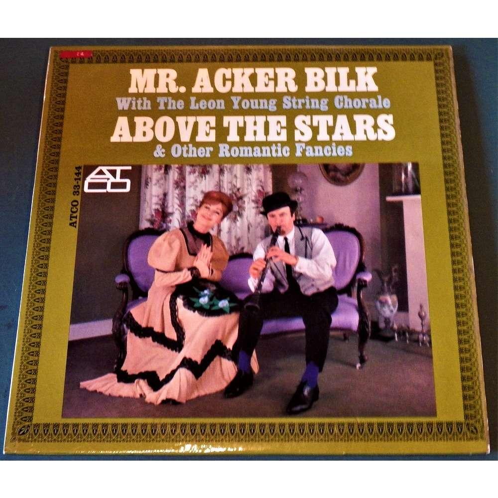 Mr. Acker Bilk 'Above The Stars & Other Romantic Fancies'