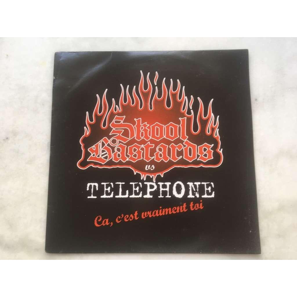 SKOOL BASTARDS VS TELEPHONE CA C'EST VRAIMENT TOI (RADIO EDIT + REMIX)